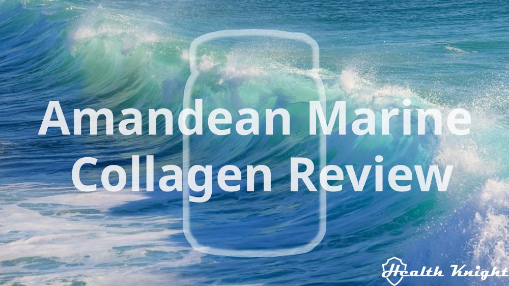 Amandean Marine Collagen Review