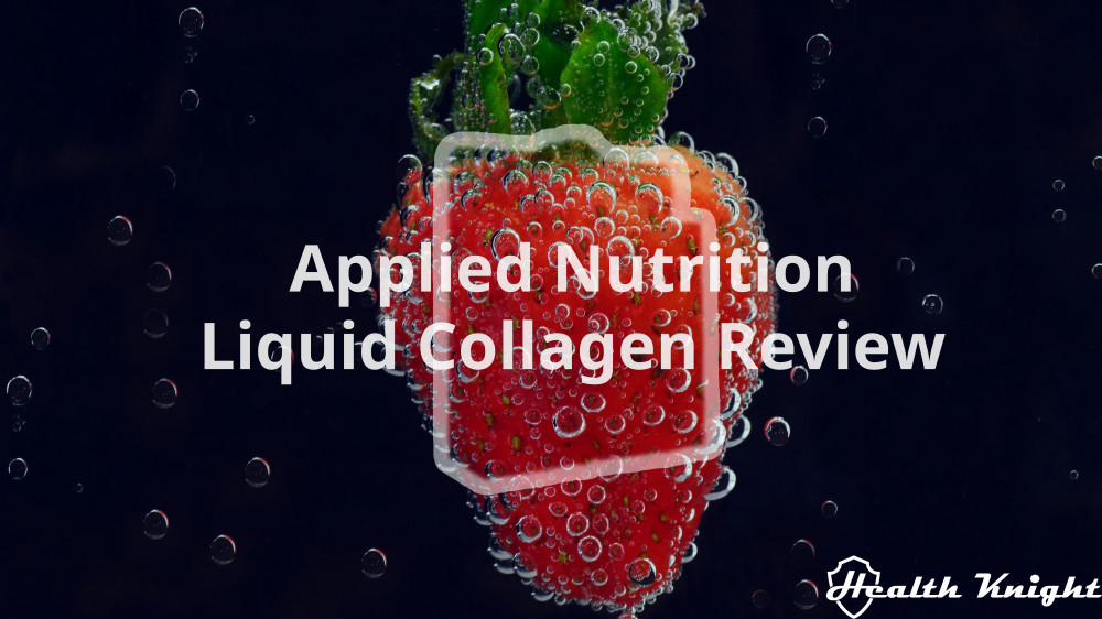 Applied Nutrition Liquid Collagen Review