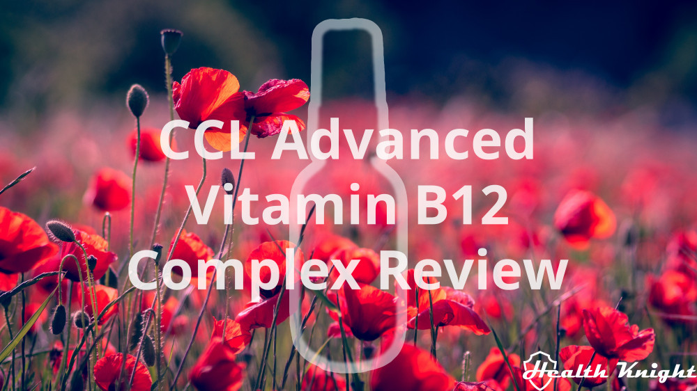 CCL Advanced Vitamin B12 Complex Review