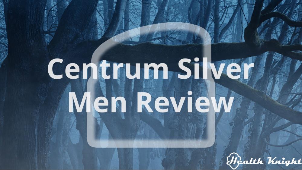 Centrum Silver Men 50 Plus Review