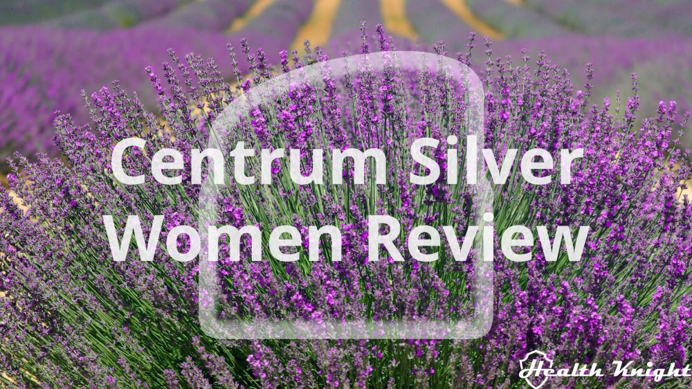 Centrum Silver Women 50 Plus Review