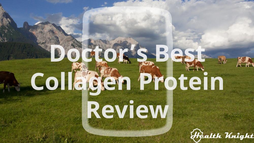 Doctor's Best Collagen Powder Review