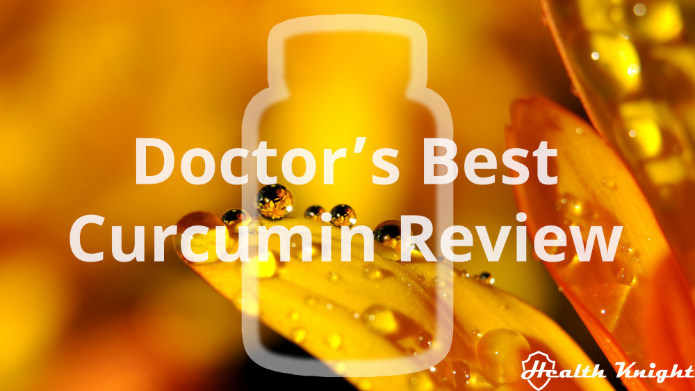 Doctor's Best Curcumin Review