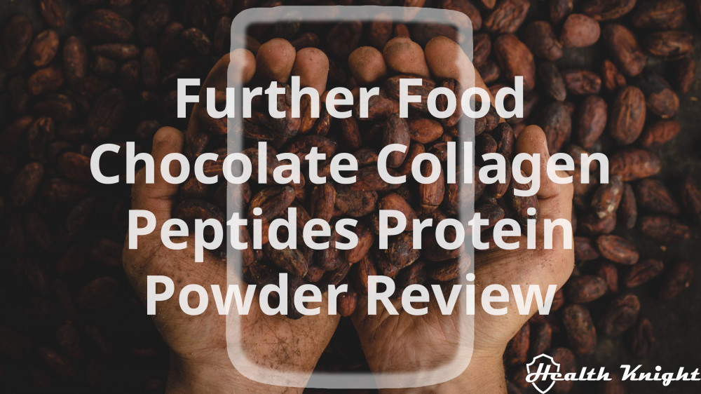 Further Food Chocolate Collagen Peptides Protein Powder Review