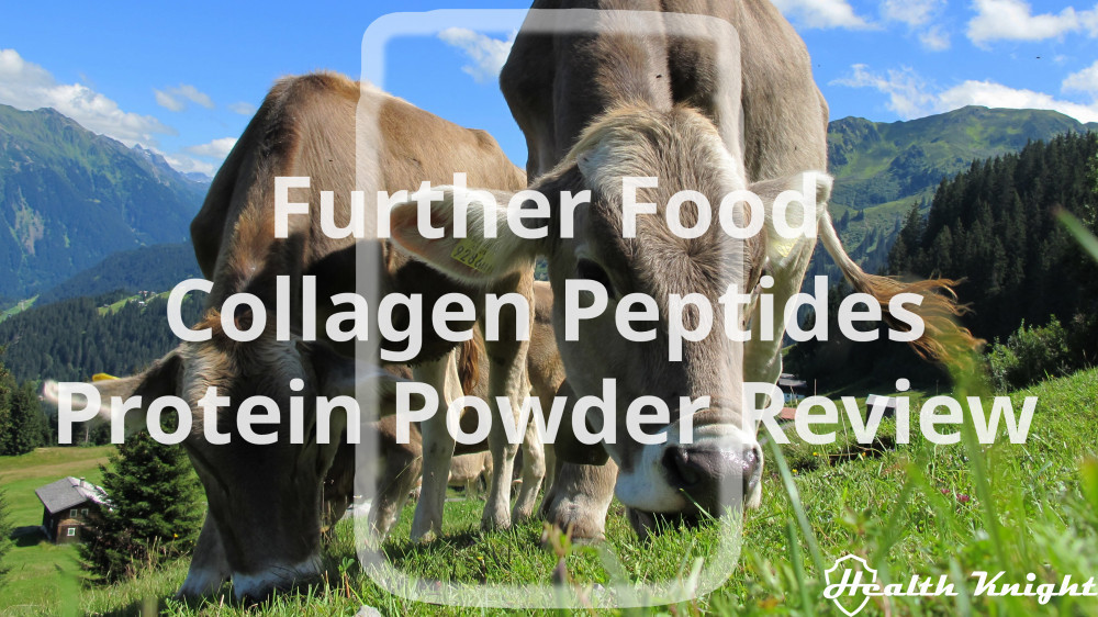 Further Food Collagen Peptides Protein Powder Review