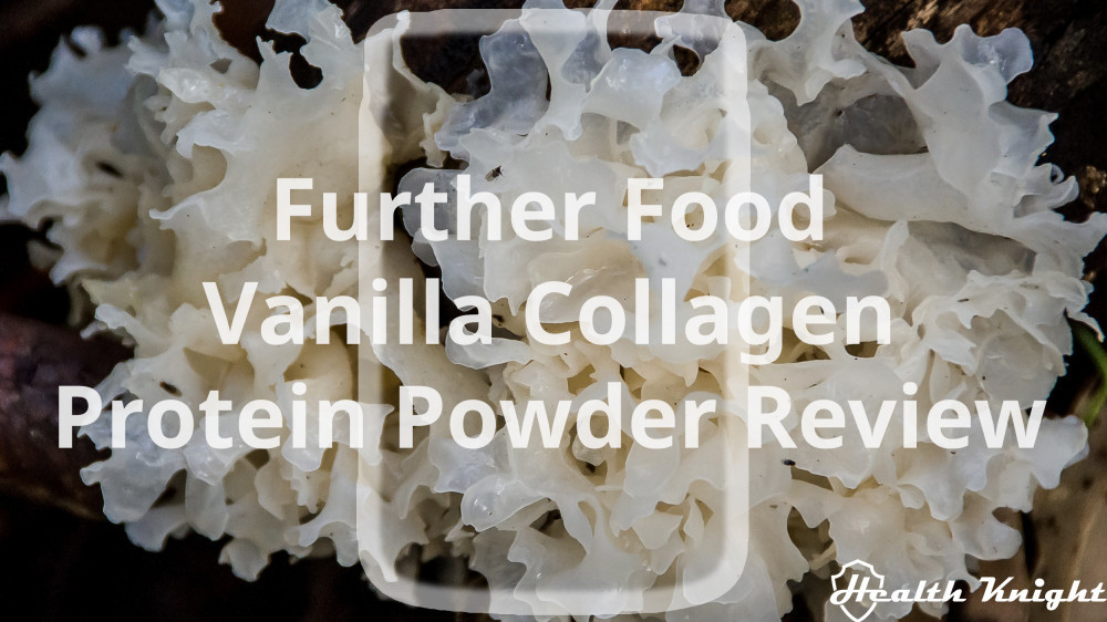 Further Food Vanilla Collagen Protein Powder Review