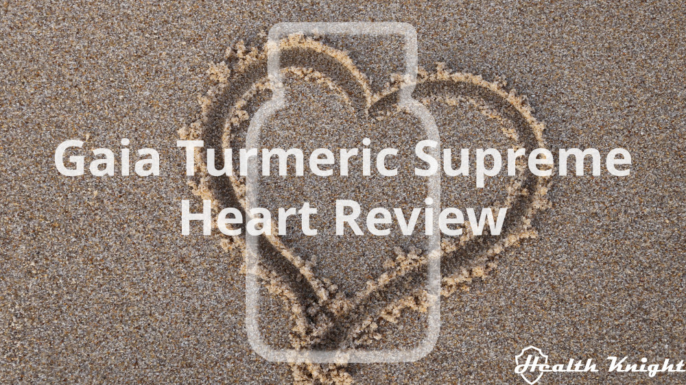 Gaia Turmeric Supreme Heart Review