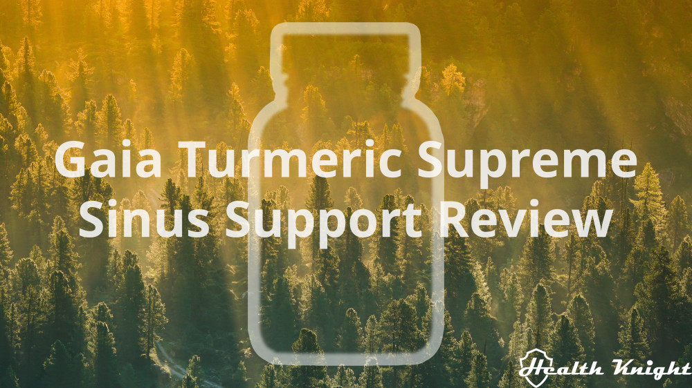 Gaia Turmeric Supreme Sinus Support Review