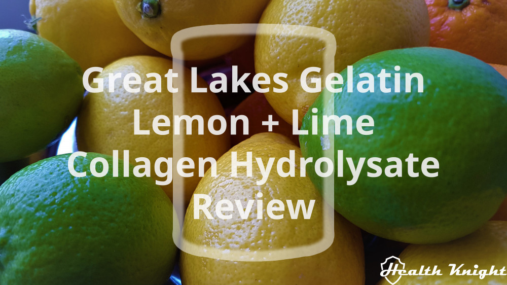 Great Lakes Gelatin Lemon Plus Lime Collagen Hydrolysate Review