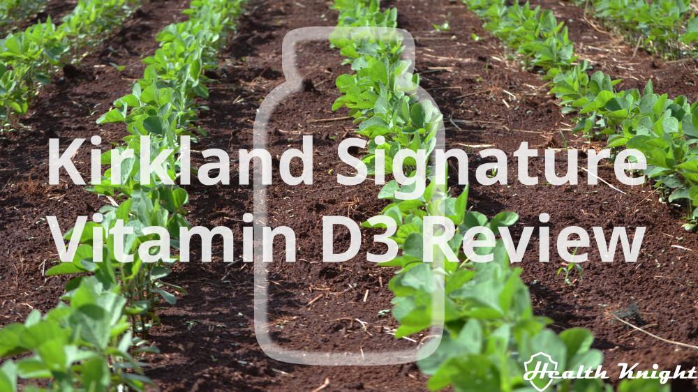 Kirkland Signature Vitamin D3 Review