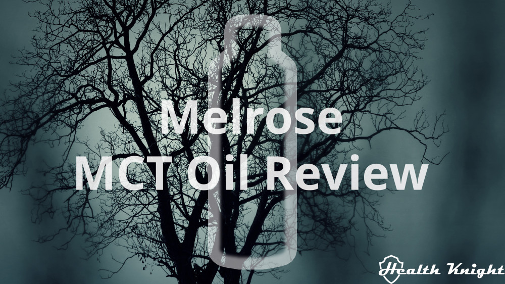 Melrose MCT Oil Review