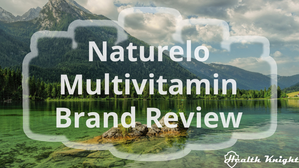 Naturelo Multivitamin Brand Review