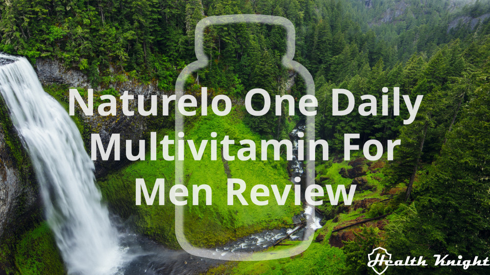 Naturelo One Daily Multivitamin For Men Review