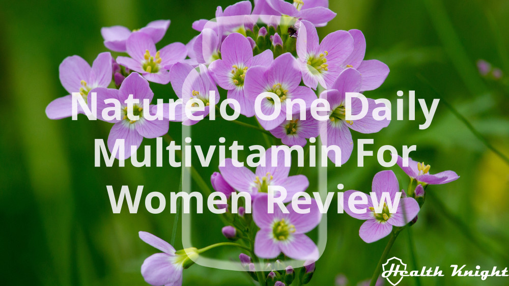 Naturelo One Daily Multivitamin For Women Review