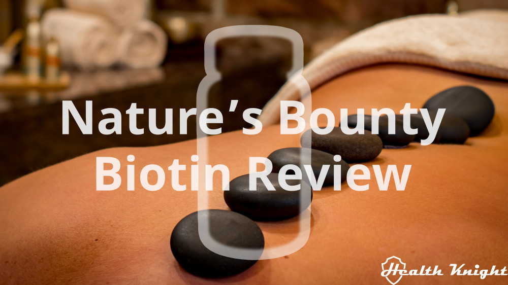 Nature's Bounty Biotin Review