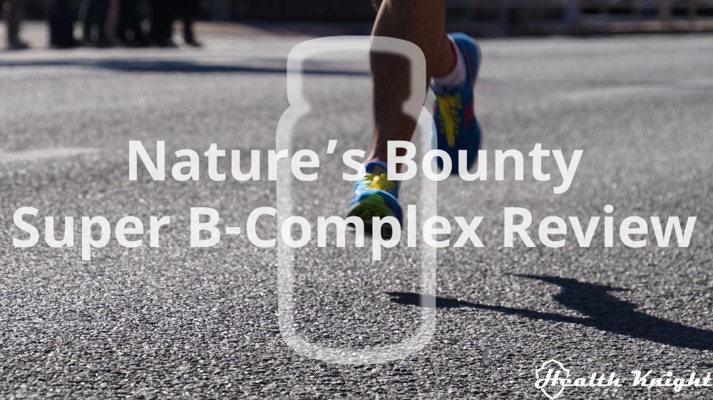 Nature's Bounty Super B-Complex Review