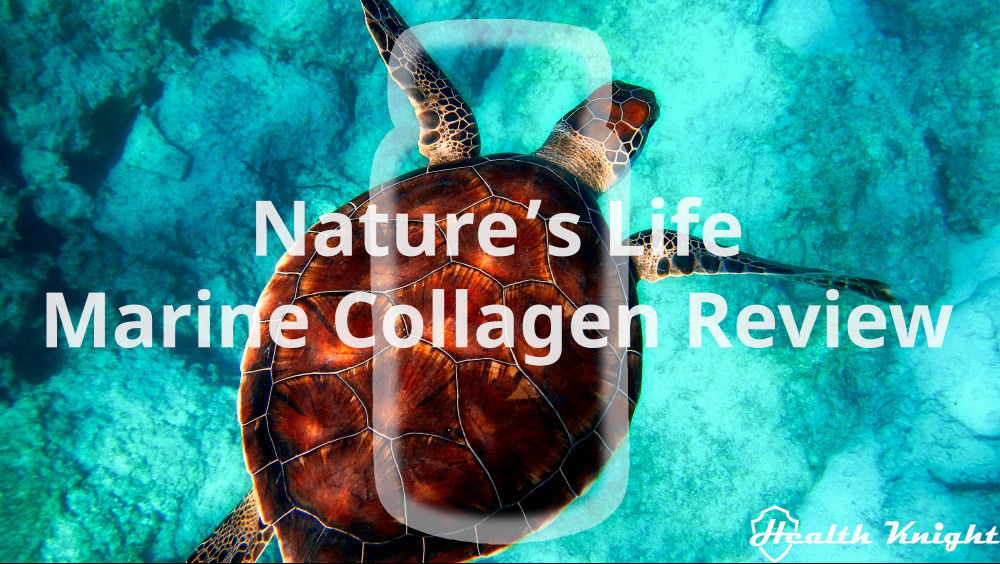Nature's Life Marine Collagen Review