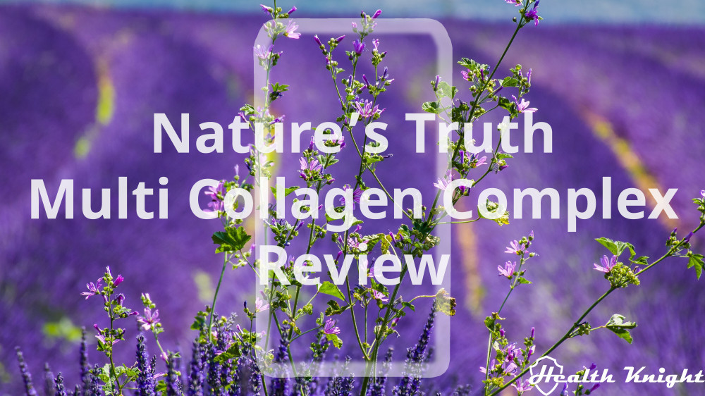 Natures Truth Multi Collagen Complex Review