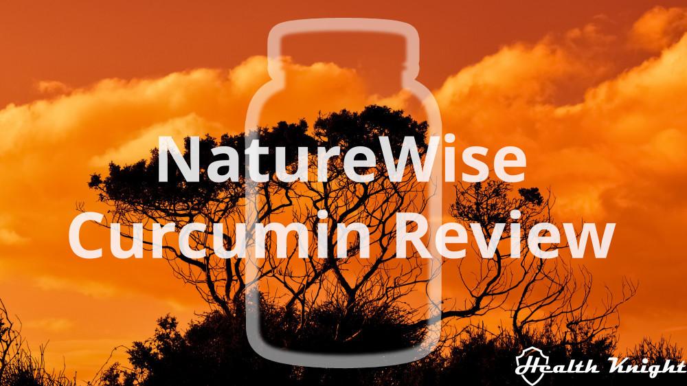 NatureWise Curcumin Review