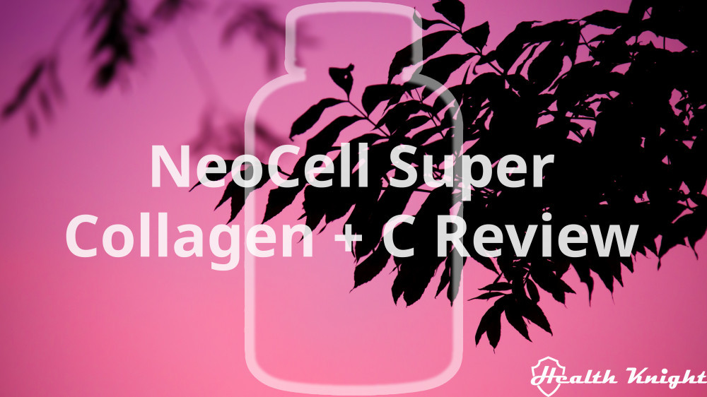 The NeoCell Super Collagen + C Review