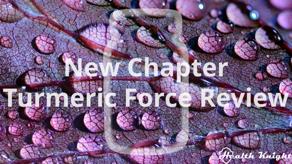 New Chapter Turmeric Force Review