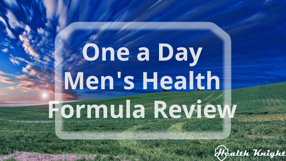 One A Day Men's Health Formula Review
