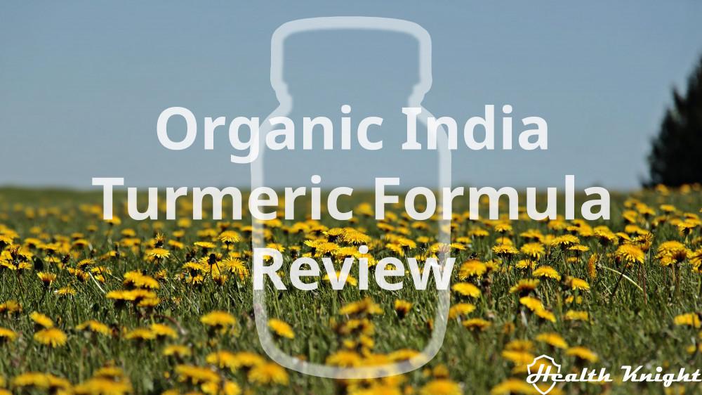 Organic India Turmeric Formula Review