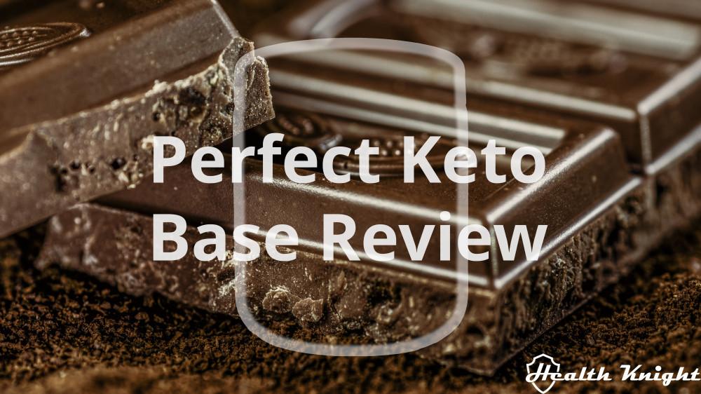 Perfect Keto Base Review