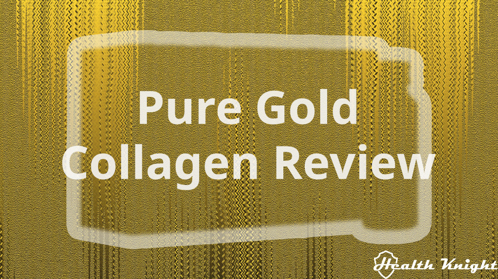Pure Gold Collagen Review