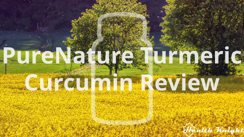 PureNature Turmeric Curcumin Review