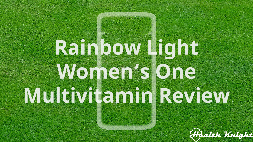 Rainbow Light Women's One Review