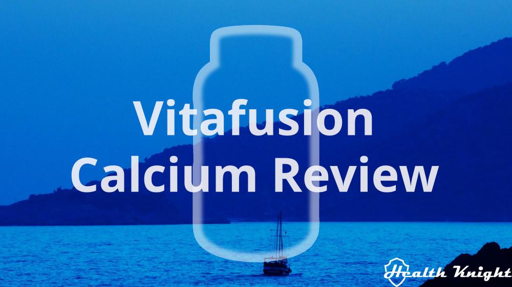 Vitafusion Calcium Review