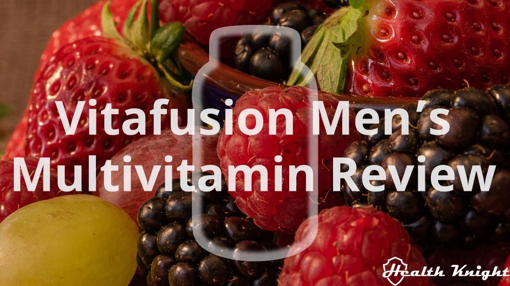 Vitafusion Men's Multivitamin Review