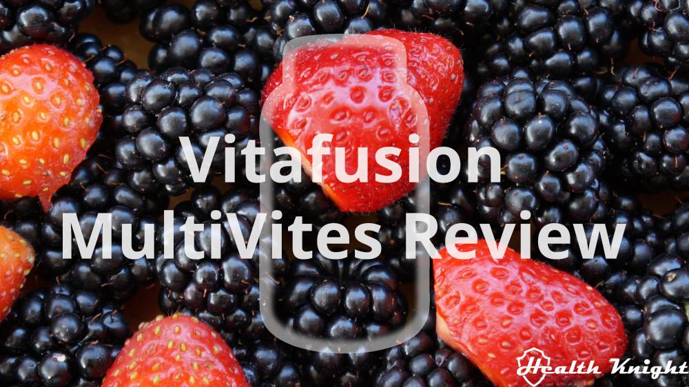 Vitafusion MultiVites Review