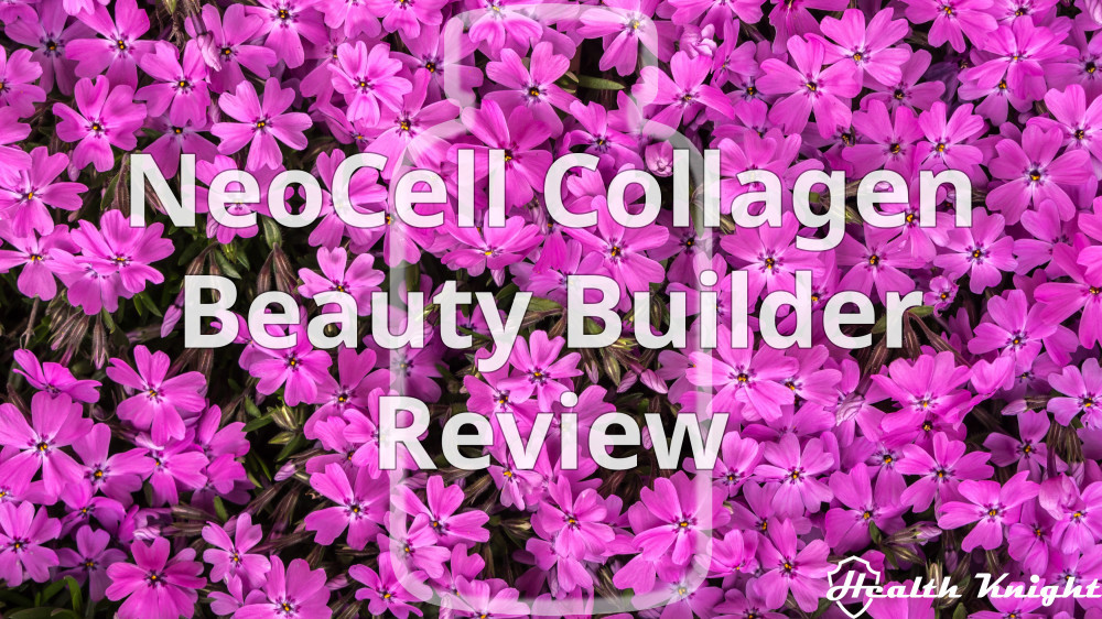 NeoCell Collagen Beauty Builder Review