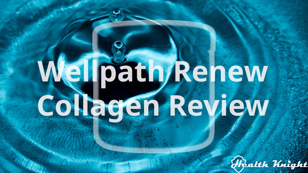 Wellpath Renew Collagen Review
