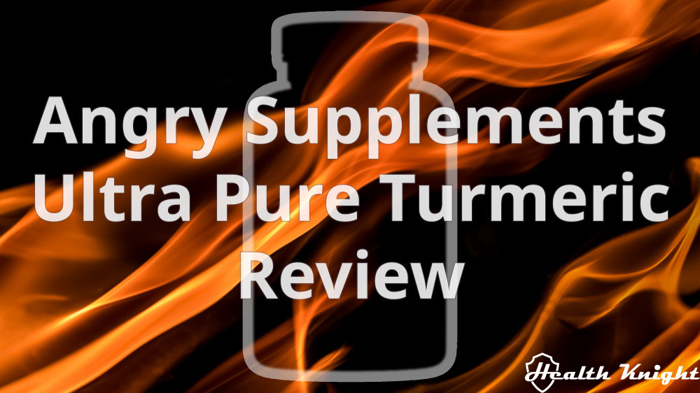 Angry Supplements Ultra Pure Turmeric Review