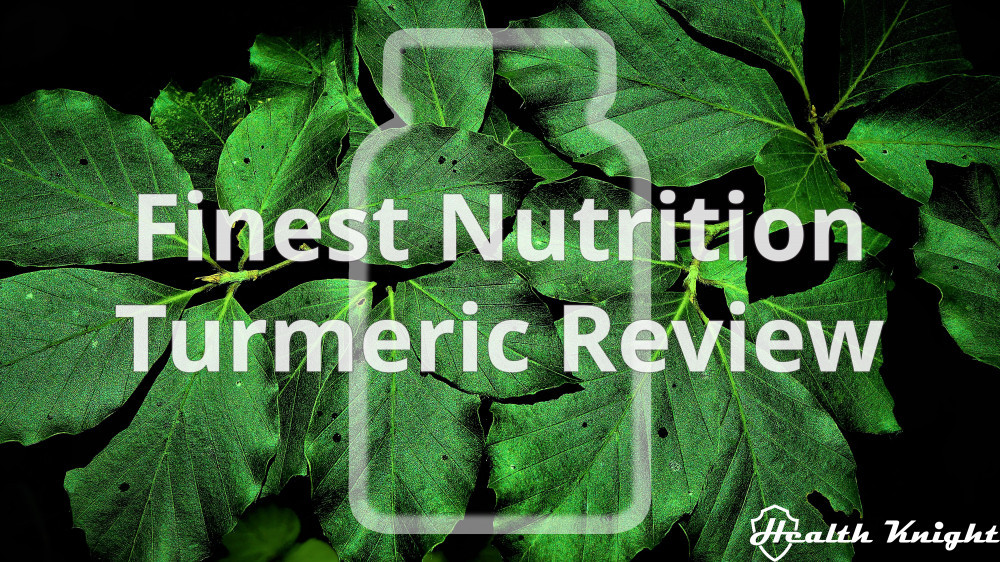 Finest Nutrition Turmeric Review