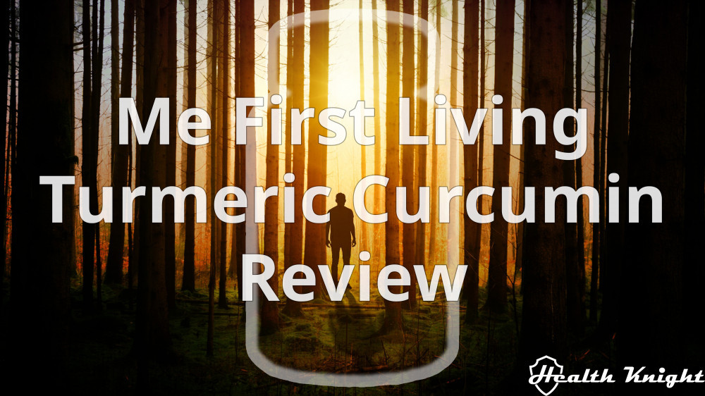 Me First Living Turmeric Curcumin Review
