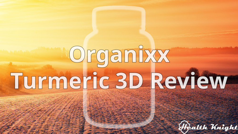 Organixx Turmeric 3D Review
