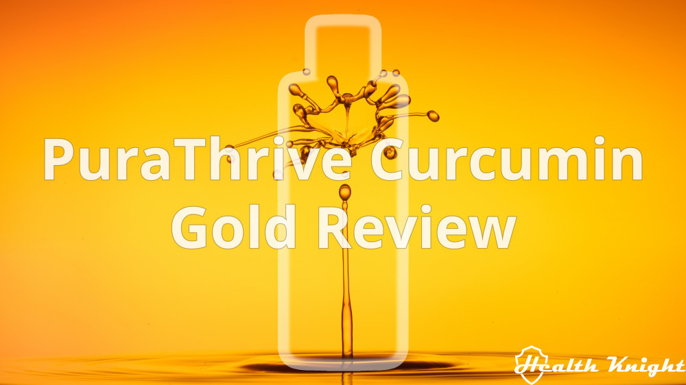PuraThrive Curcumin Gold Review