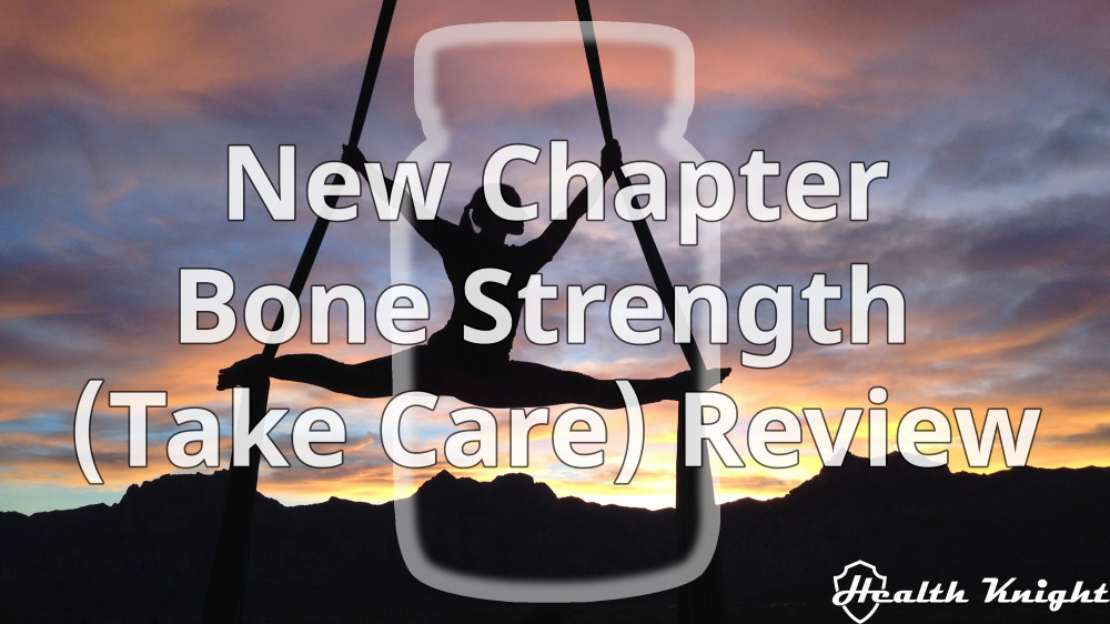 New Chapter Bone Strength Review