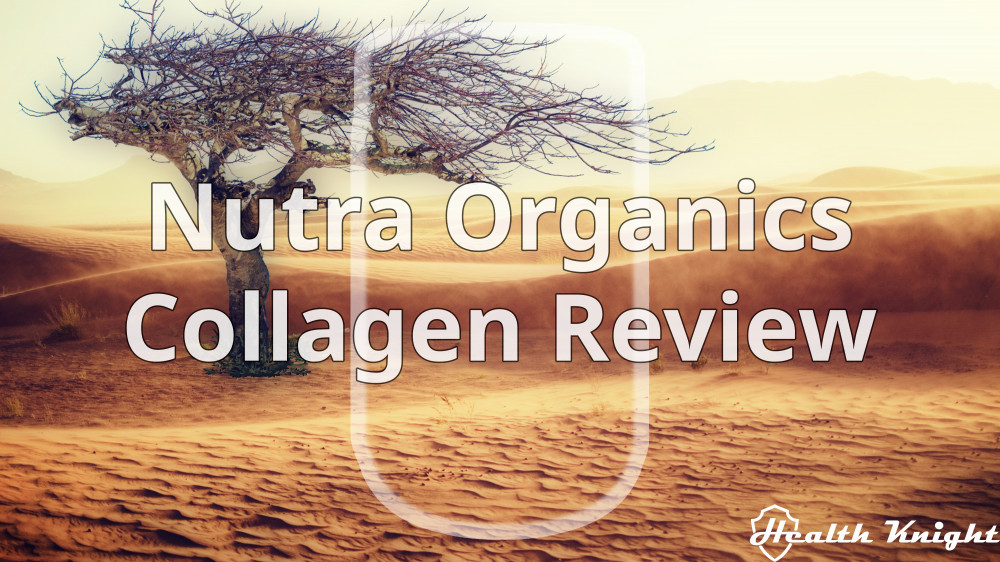 Nutra Organics Collagen Review