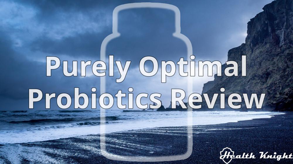 Purely Optimal Probiotics Review