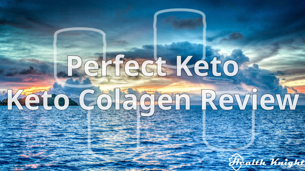 Perfect Keto (Keto) Collagen Review