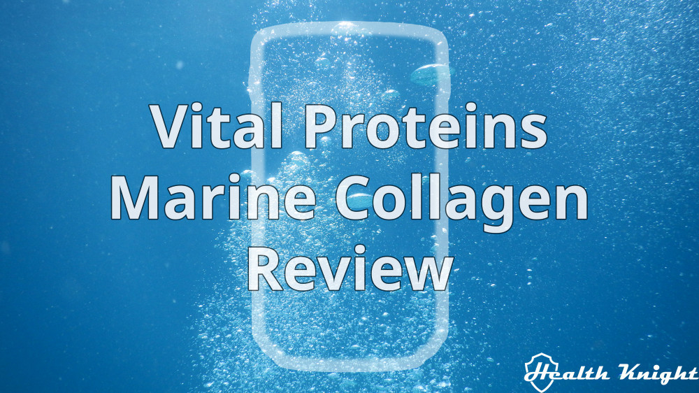 Vital Proteins Marine Collagen Review