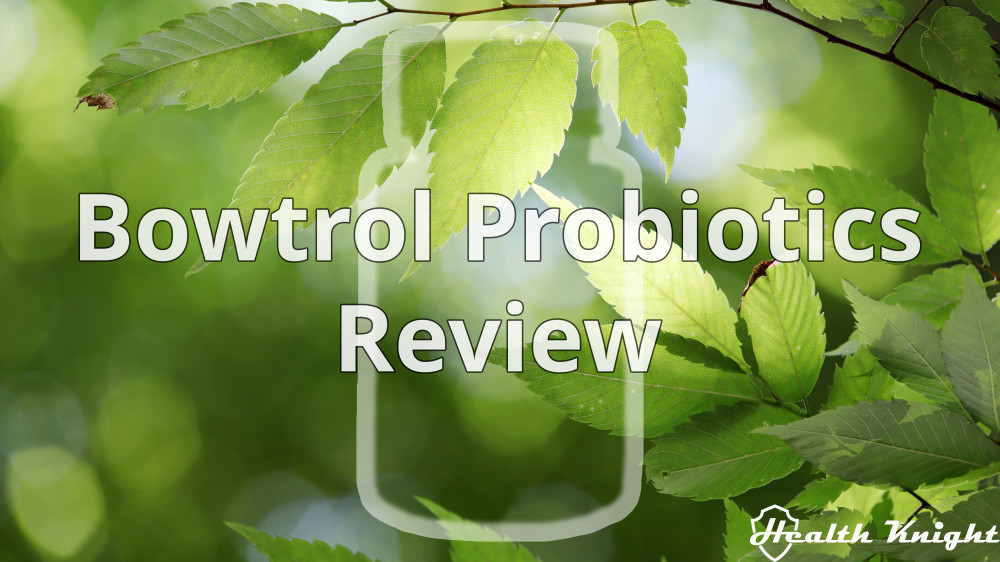 Bowtrol Probiotics Review