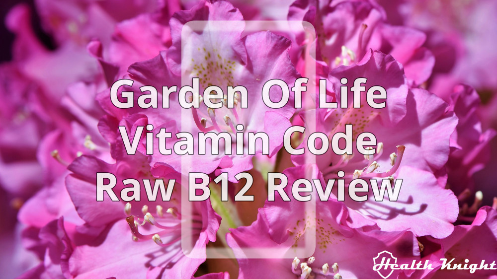 Garden of Life Vitamin Code RAW B12 Review Featured
