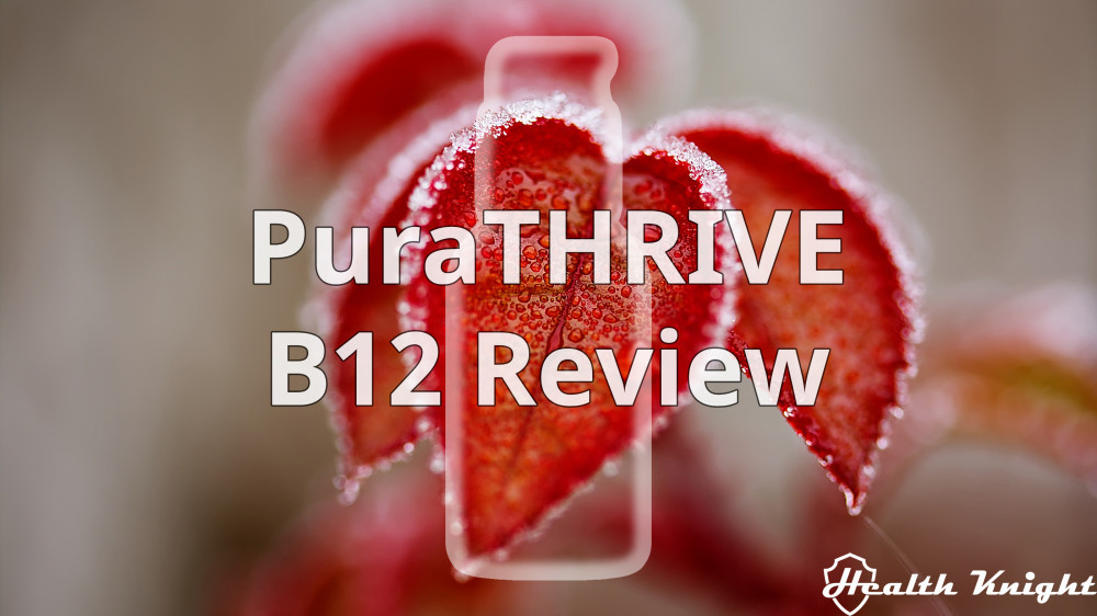 PuraTHRIVE Micelle Liposomal B12 Review Updated Featured