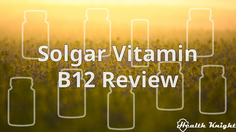 Solgar Vitamin B12 Review Featured